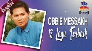 Obbie Messakh   15 Lagu Lagu Terbaik Obbie Messakh (Official Video)