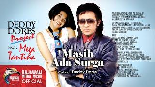 Download lagu Deddy Dores Mega Tantina Masih Ada Surga Mp3
