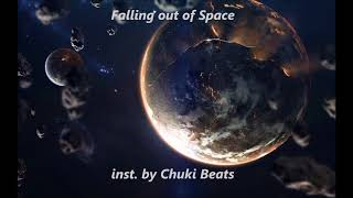 Falling Out of Space  inst. by Chuki Beats