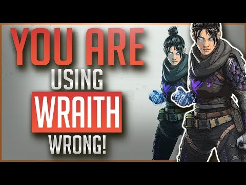 You are Using WRAITH Wrong | In Depth Legend Guide | APEX Legends