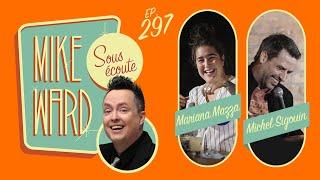 #297 - Mariana Mazza et Michel Sigouin