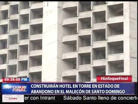 Construirán hotel en torre en estado de abandono en el Malecón de Santo Domingo