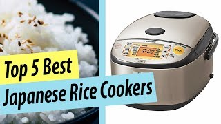 Best Rice Cooker | Top 5 Japanese Rice Cooker Reviews