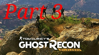 Helicopters why? | Ghost Recon Wildlands Part 3