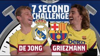 7 SECOND CHALLENGE EL CLÁSICO   Griezmann vs. De Jong