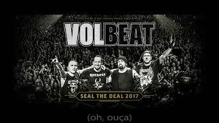 Volbeat   Goodbye Forever (Tradução)