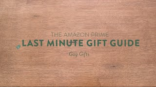 The Last Minute Gift Guide: Gag Gifts