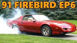 "$100 1991 Firebird Burnouts to Quiet Ticking Lifters (and Other ""Cures"") (Ep.6)"