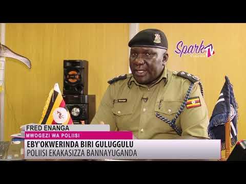 Poliisi ekakasizza bannayuganda nti eby'okwerinda biri guluggulu