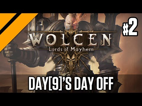 Day[9]'s Day Off: Wolcen: Lords of Mayhem P2