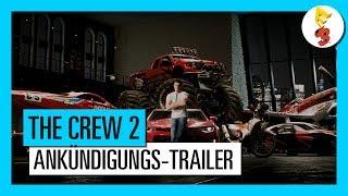 THE CREW 2 - E3 2017 - ANKÜNDIGUNGS-TRAILER | Ubisoft [DE]