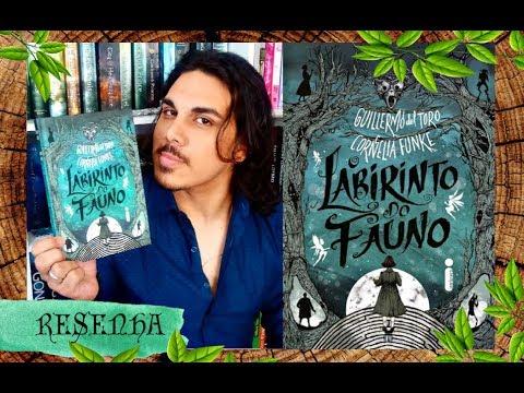 Resenha O LABIRINTO DO FAUNO, de Guillermo Del Toro e Cornelia Funke (Editora Intríseca)