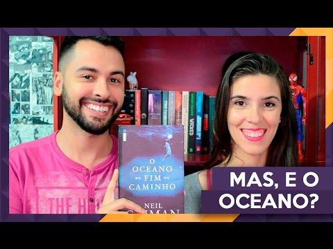 O OCEANO NO FIM DO CAMINHO | Admirável Leitor | VEDA