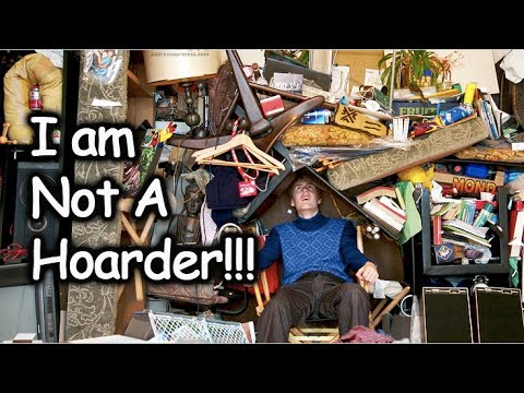 My Definition of Hoarding - I AM NOT A HOARDER!!!