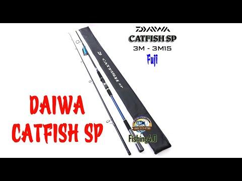 Cần Câu DAIWA CATFISH SP 3m0 3m15 - Khoen Pad Fuji - Chính Hãng - Bạo Lực
