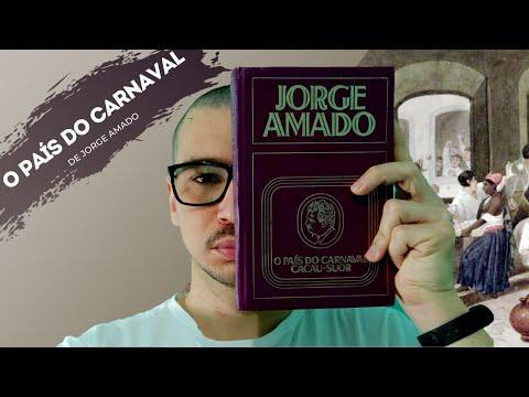 O PAÍS DO CARNAVAL; DE JORGE AMADO |17|