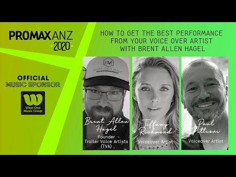 Promax ANZ Webinar-How To Get The Best Performance From Your Voice Over Artist With Brent Allen Hagel