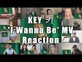 "KEY 키 'I Wanna Be (Feat. 소연 of (여자)아이들)' MV ""Reaction Mashup"""