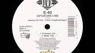 E-40 Captain Save a Hoe Instrumental hook