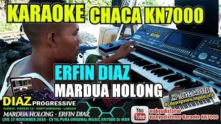 Mardua Holong Karaoke (Manual CHACA KN7000) ERFIN DIAZ Lirik Tanpa Vocal Diaz Progressive