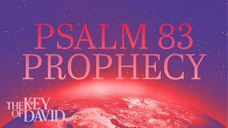 Psalm 83 Prophecy