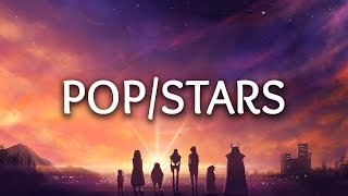K/DA ‒ POP/STARS (Lyrics) ft. Madison Beer, (G)I-DLE, Jaira Burns