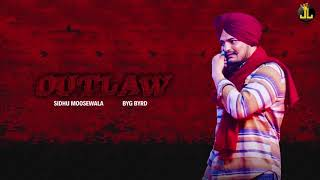 Outlaw : Sidhu Moose Wala (Official Song) Byg Byrd | Latest Punjabi Songs 2019 | Jatt Life Studios