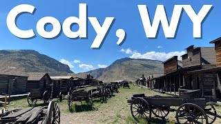 Cody, Wyoming: The Wild West Town