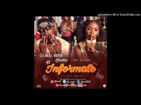 Download Video Dj Kaywise Ft Tiwa Savage Informate Mp4 & 3gp | NetNaija