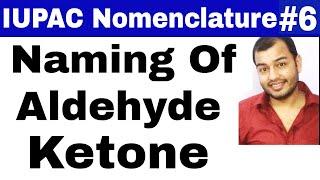 11 chap 12     IUPAC Nomenclature 06    Naming Of Aldehyde and Ketone JEE MAINS/NEET