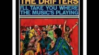 The Drifters 1965 single. I'll Take You Where the Music's Pl