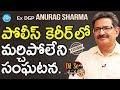 Ex DGP Anurag Sharma Exclusive Interview