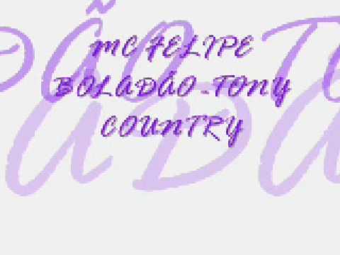 Tony Country - Mc Felipe Boladão