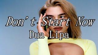 Dua Lipa - Don't Start Now | Letra español / inglés