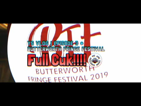YS Vlog | Episode 3 : Ronda Butterworth Fringe Festival 2019