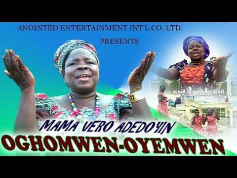 Benin Gospel Music ►Mama Vero Adedoyin - Oghomwen-Oyemwen [Full Music Video].