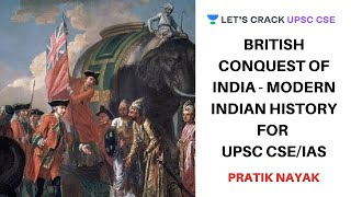 British Conquest of India - Modern Indian History | 7-Hour Marathon | Crack UPSC CSE/IAS - Download this Video in MP3, M4A, WEBM, MP4, 3GP