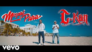C Kan   Tu Por El (Video Oficial) Ft. Mozart La Para