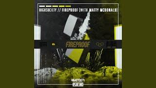 Fireproof (feat. Matty McDonald)