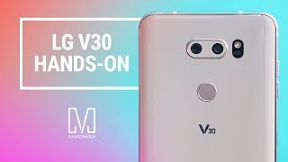 LG V30 Hands-On Review: Ultimate content creation device