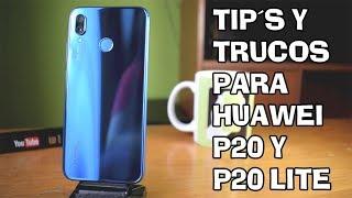 TIPS Y TRUCOS PARA HUAWEI P20 Y P20 LITE  HD 📲📲 #PARTE 1