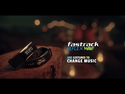 Twist Your Wrist With The Fastrack Reflex Wav