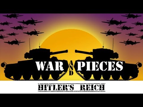 War and Pieces: Hitlers Reich