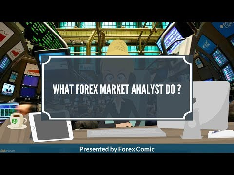What Does Forex Market Analyst Do?