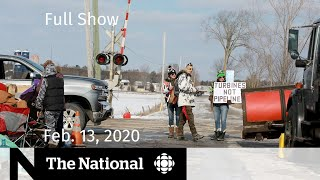 WATCH LIVE: The National for Thursday, Feb. 13 — Protests force rail shutdowns; New Huawei charges