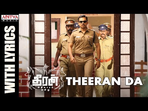 Download Theeran Da Song With Lyrics || Theeran Adhigaaram Ondru Movie || Karthi, Rakul Preet || Ghibran HD Mp4 3GP Video and MP3