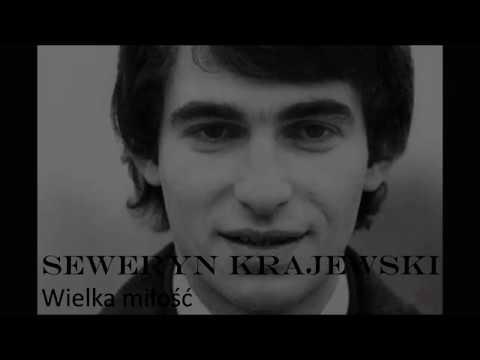 Seweryn Krajewski - Wielka miłość (Tekst)