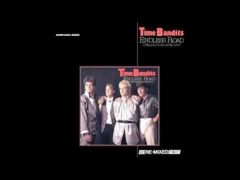 Time Bandits  -  Endless Road  (Ben Liebrand 12 Inch Remix) /  1985