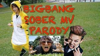 BIGBANG - 맨정신 (SOBER) MV Parody