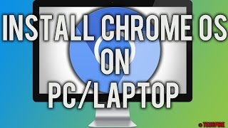 How to install Chrome OS on PC/Laptop 2016!